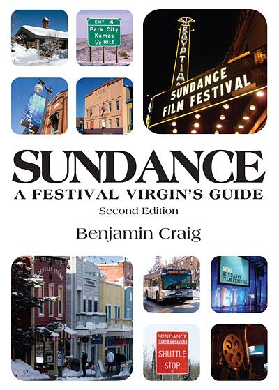 Cover for Sundance - A Festival Virgin's Guide (2nd Edition)